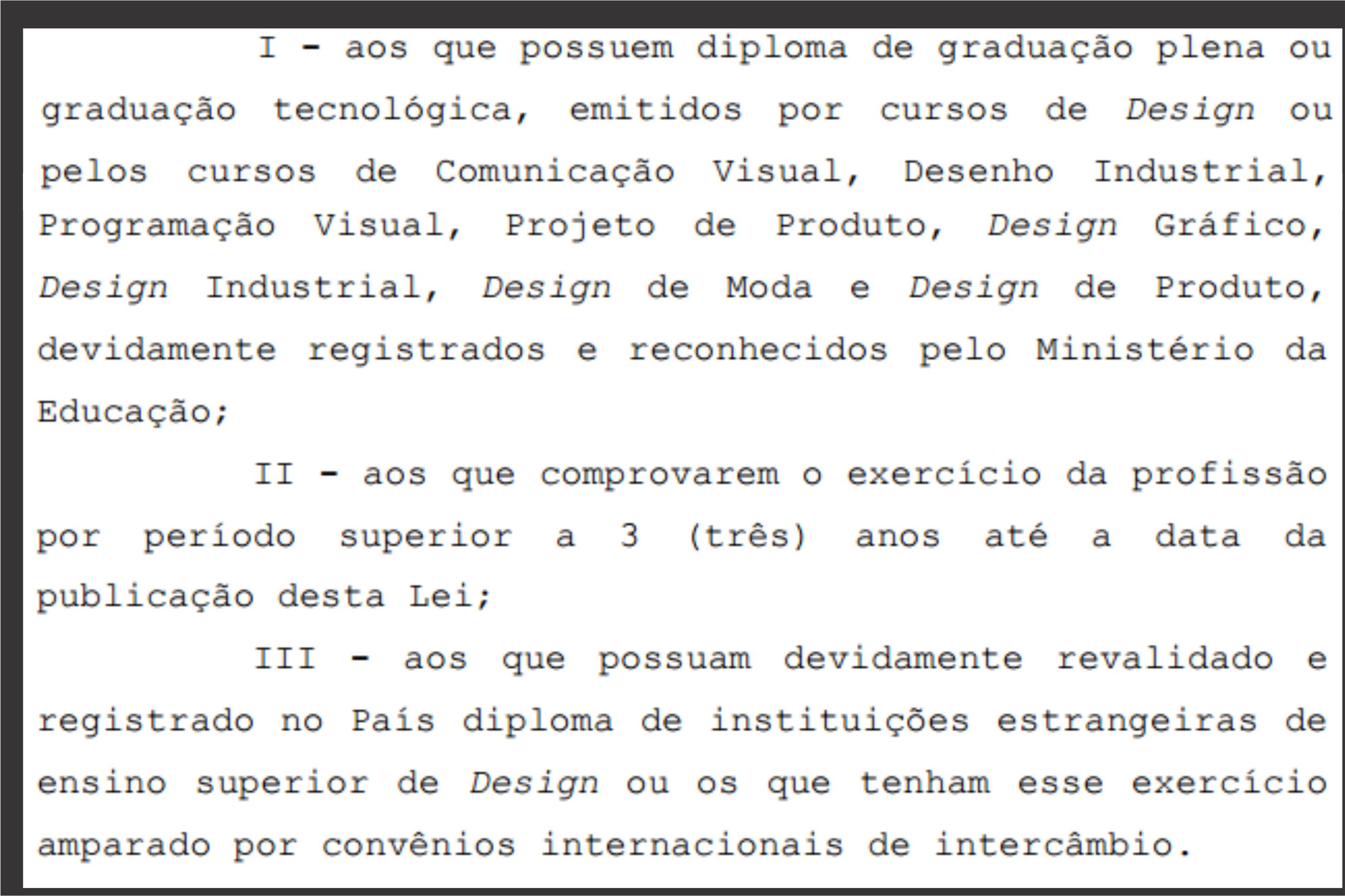 Definição de quem pode ser designer